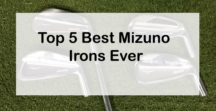 Best Irons 2020.Top 5 Best Mizuno Irons Ever In 2020 Best Reviews Guide